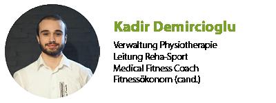 Kadir Demircioglu Leiter Physiotherapie